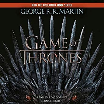 A Game Of Thrones A Song Of Ice And Fire Book 1 A Song Of Ice And Fire Fire Book Audio Books