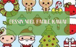 Dessin Noel Facile Kawaii Dessin Noel Facile Kawai