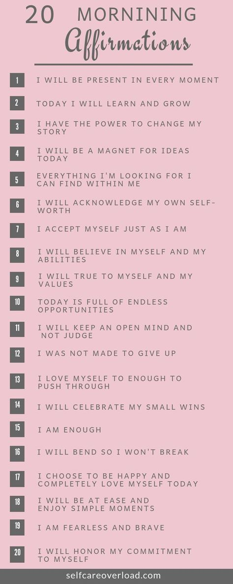 20 Morning Affirmations To Start Your Day - Self-Care Overload - Self-Care Tips For Living Your Best Life