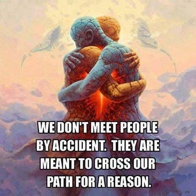 we dont meet people by accident life quotes quotes quote life wise advice wisdom life lessons relationship quotes