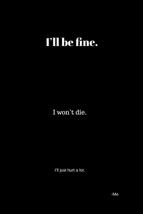 What does it matter to you whether I die or hurt, later when I'm gone ill ju...,  #later #matter #whether
