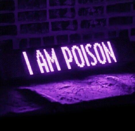 I A M P O I S O N Purple Aesthetic Violet Aesthetic Neon