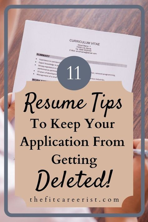 11 Resume Tips to Keep Your Application From Getting Passed Over