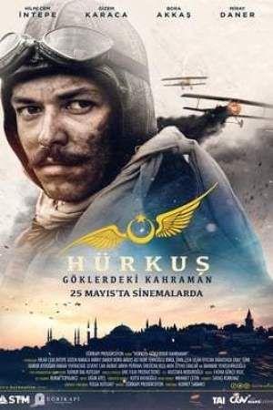 Hurkus Goklerdeki Kahraman 2018 In 2021 Streaming Movies Online Streaming Movies Full Movies