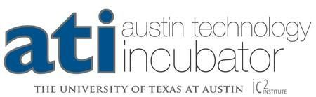 The Ati Or Austin Technology Incubator Would Be The Most Immediately Useful Component Of Ic2 Institute It Is Designed To Give Participating Technological Entr In 2020