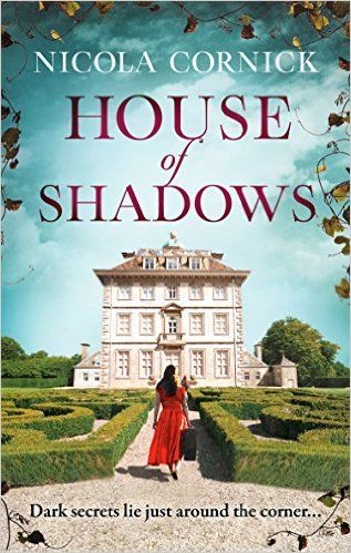 Photo of House of Shadows by Nicola Cornick book review