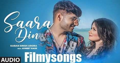 Saara Din Karan Singh Arora Ft Avneet Kaur Mp3 Song Download Free Punjabi 2020 Audio Songs Songs Mp3 Song Download