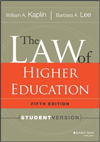 The Law Of Higher Education 5th Edition By William Kaplin Barbara Lee Higher Education Education Laws Online Education