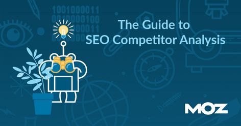 Guide to SEO Competitor Analysis (Free Template)