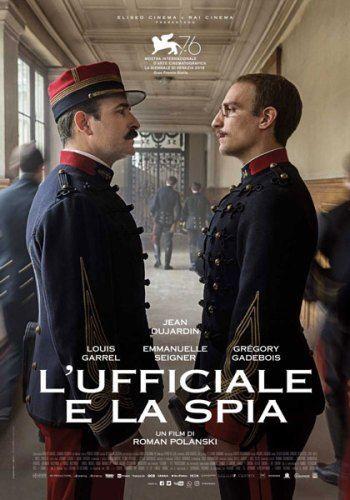 L Ufficiale E La Spia Storico 2019 Recensione Film Cinema Msd Film Jean Dujardin Film Online