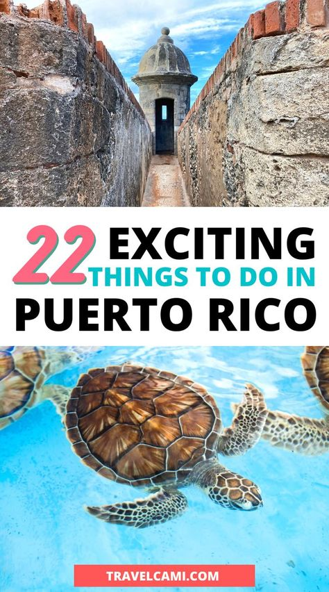 22 Exciting Things To Do In Puerto Rico | Travel Cami