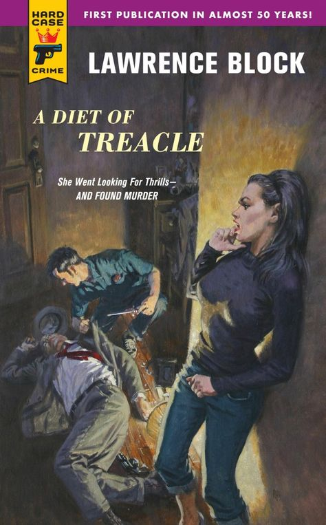 A diet of treacle (hard case crime by lawrence block