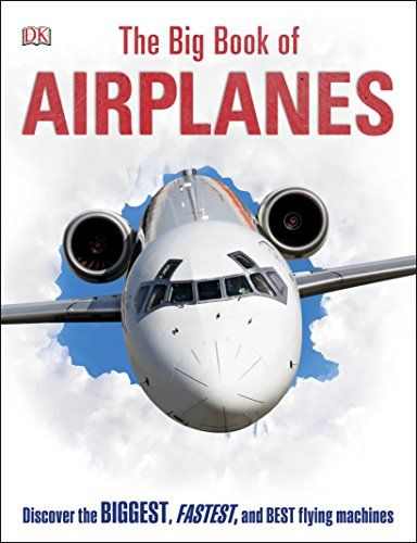 Download Pdf The Big Book Of Airplanes Free Epub Mobi Ebooks Big Book Books Download Books