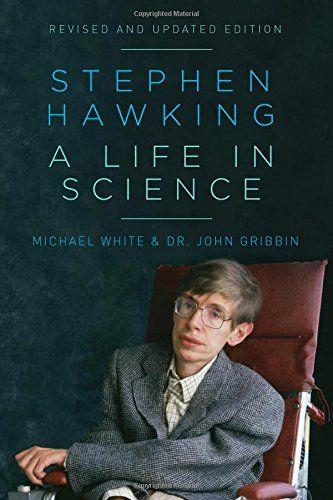 Stephen Hawking A Life In Science Pegasus Books Https Www Dp 1605989401 Ref Cm Sw R Pi Awdb T1 X Vu Tabckv0 Stephen Hawking Science Physics Books