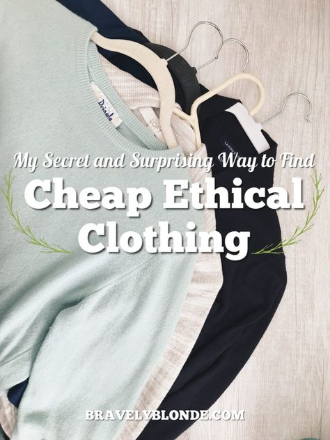 Secondhand: The Secret to Cheap Ethical Clothing - Bravely Blonde This is a great guide to finding ethical fashion at a reasonable price! This is great to find cute clothes that are eco friendly and affordable! #ethicalclothing #ethicalfashion #fairtradefashion #secondhand #secondhandclothing #affordablefashion