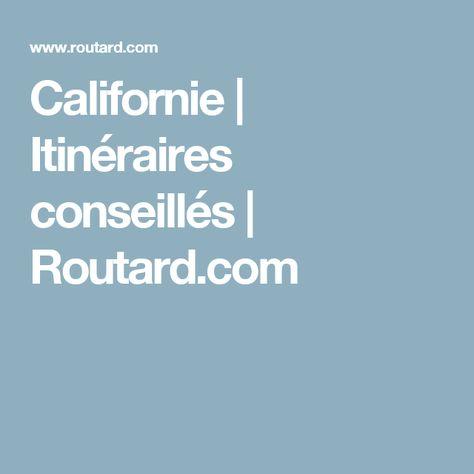 Californie   Itinéraires conseillés   Routard.com