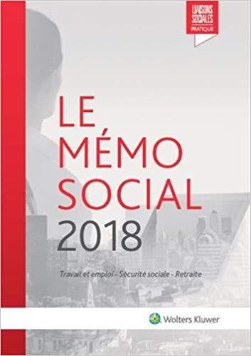 Telecharger Le Memo Social 2018 Travail Et Emploi