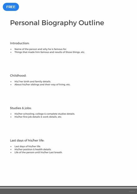 Free Personal Biography Outline Personal Biography Biography
