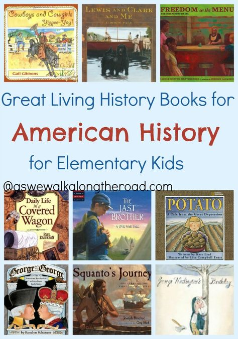 HUGE List of Great Living Books About American History For Elementary Kids