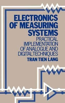 Pdf Download Electronics Of Measuring Systems Practical Implementation Of Analogue And Digital Techni In 2020 Electronic Engineering Textbooks For Sale Engineering