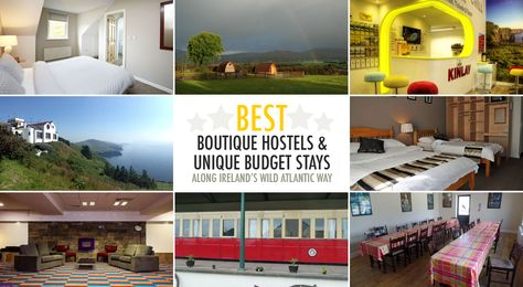 Best Boutique Hostels and Unique Budget Stays Along Ireland's Wild Atlantic Way - Irish Fireside Travel and Culture