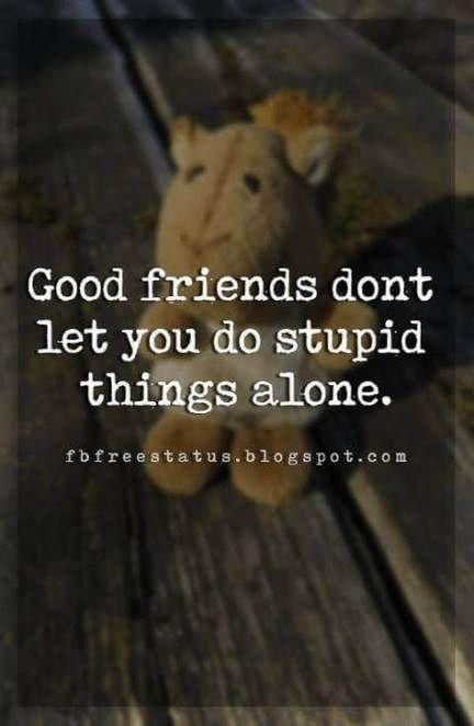 67 Trendy Quotes Tumblr Short Funny Friends Short Friendship Quotes Friendship Quotes Funny Friendship Humor