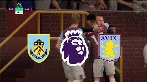 FIFA20 - England Premier League - Burnley vs Aston Villa @Turf Moor - Round 21