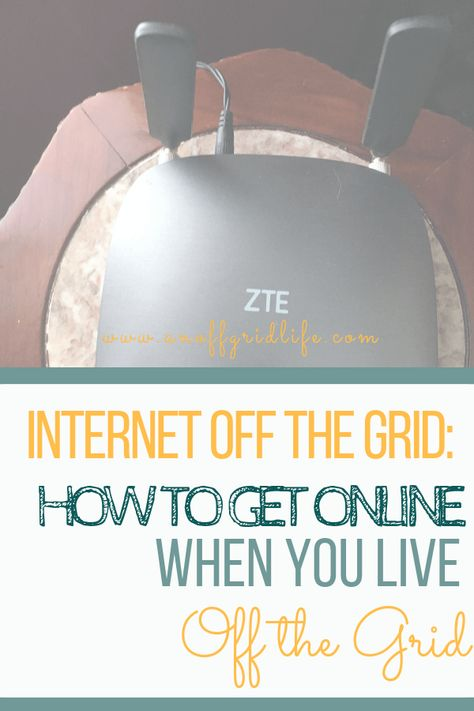 Internet Off The Grid? Yes! 4 Ways to Get Online When You're Off Grid | An Off Grid Life