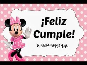 Cancion De Feliz Cumpleaños Mickey Mouse Feliz Cumpleaños Niños Youtube Minnie Minnie Birthday Happy 1st Birthdays