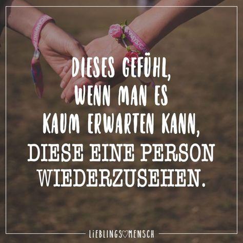 Dieses Gefühl, wenn man es kaum erwarten kann, diese eine Person wiederzusehen - #diese #dieses #erwarten #Gefühl #person #wiederzusehen - #VerliebtSprüche