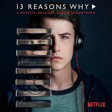 13 Reasons Why A Netflix Original Series Soundtrack Vinyl 13