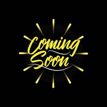Coming Soon Vector Template Design Illustration Template Icons Soon Coming Png And Vector With Transparent Background For Free Download In 2021 Illustration Design Template Design Coming Soon Logo