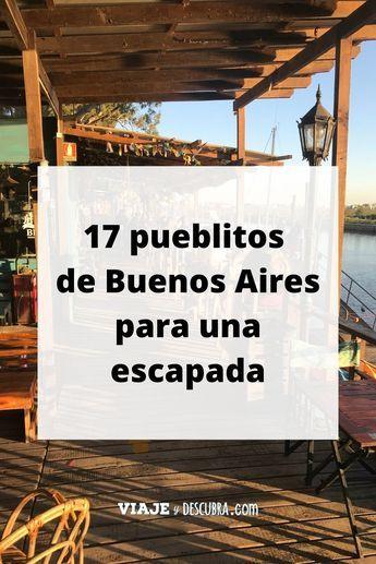 Conocé los pueblos de Buenos Aires para una escapada de pocos días. Disfrutá viajando por Bs As, a pocos kilómetros de Capital Federal. #BuenosAires #TurismoRural #Escapadas