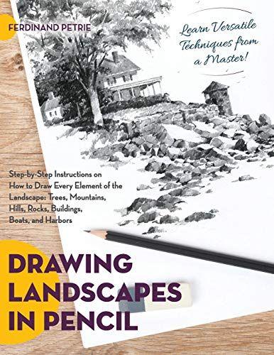 Download Pdf Drawing Landscapes In Pencil Free Epub Mobi Ebooks Landscape Pencil Drawings Drawings Landscape
