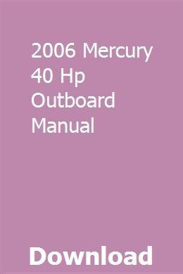 2006 Mercury 40 Hp Outboard Manual Repair Manuals Outboard Outboard Motors For Sale