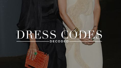 What Every Single Dress Code Really Means: A CompleteGuide | StyleCaster