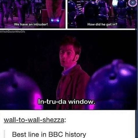 "Fifteen 'Doctor Who' Memes And Moments For The Hardcore Whovians - Funny memes that ""GET IT"" and want you to too. Get the latest funniest memes and keep up what is going on in the meme-o-sphere. Decimo Doctor, Doctor Who Funny, Doctor Who Quotes, Eleventh Doctor, Doctor Who Humor, Funny Doctor Memes, Doctor Stuff, Never Not Funny, Doctor Who Tattoos"