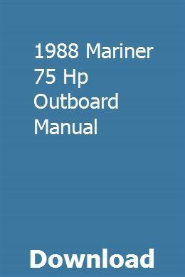1988 Mariner 75 Hp Outboard Manual Pdf Download Full Online Chilton Repair Manual Repair Manuals Toyota Hilux