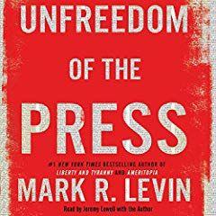Unfreedom Of The Press Audio Books Books Good Books