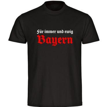 T Shirt Fur Immer Und Ewig Bayern Schwarz Herren Gr S Bis 5xl Bayern Fussball Munchen Trikot Fanartikel Fussball Munchen Shirts Und T Shirt