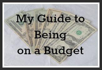 My Guide to Being on a Budget