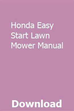 Honda Easy Start Lawn Mower Manual Download Pdf 1000 In 2020 Lawn Mower Mower Easy Start