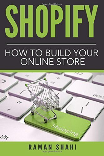 Shopify: How to Build Your Online Store (make money online