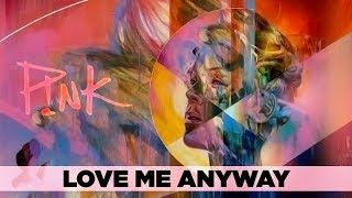 You can download Pnk Love Me Anyway Feat Chris Stapleton