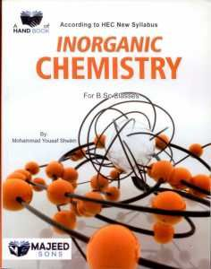 Inorganic Chemistry For B S C Classes Majeed Sons | onbs pk