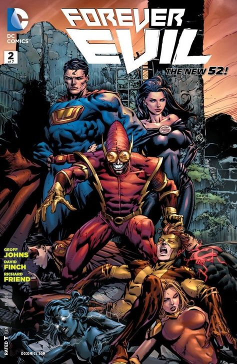 Forever Evil (2013-) #2 (of 7)  The villains have taken over the world! The Teen Titans fight back! Can the inexperienced teen heroes do what the adults could not?