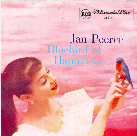Jan Peerce's Bluebird of Happiness