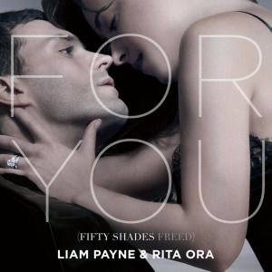 Liam Payne Rita Ora For You Fifty Shades Freed 2018