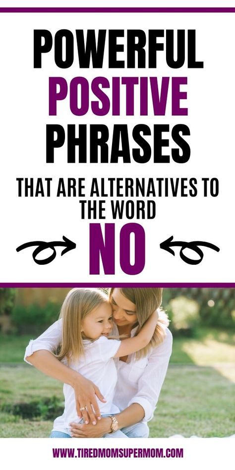 Positive Parenting Approach - Phrases To Use Instead Of No