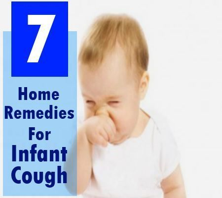 7 Home Remedies For Cough And Cold In Infants Home Remedy For Cough Baby Cough Natural Cough Remedies